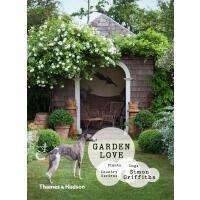 正版 Garden Love: Plants Dogs Country Gardens 花园之爱 植物、狗、乡村花园 英