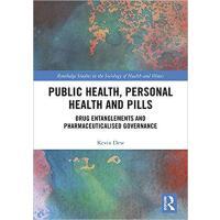 【预订】Public Health, Personal Health and Pills 9781138229389