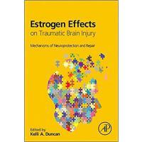 【预订】Estrogen Effects on Traumatic Brain Injury 978012801479