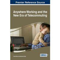 【预订】Anywhere Working and the New Era of Telecommuting 978152