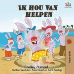 【预订】Ik hou van helpen: I Love to Help - Dutch language Chil
