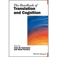 【预订】The Handbook Of Translation And Cognition 9781119241454