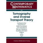 【预订】Tomography and Inverse Transport Theory 9780821853016