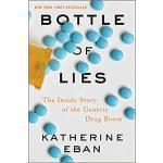 【预订】Bottle of Lies: The Inside Story of the Generic Drug Bo