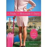 【预订】The Trials of the Honorable F. Darcy: A Modern Pride &