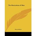 【预订】The Martyrdom of Man