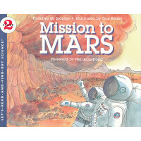 Mission to Mars (Let's Read and Find Out) 自然科学启蒙2:火星探秘ISBN9