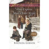 Pony Express Mail-Order Bride (Mills & Boon Love Inspired H