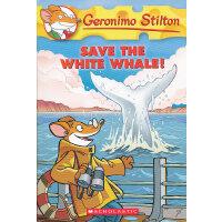 Geronimo Stilton #45: Save the White Whale! 老鼠记者45 97805451