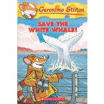 Geronimo Stilton #45: Save the White Whale! 老鼠记者45  9780545103770