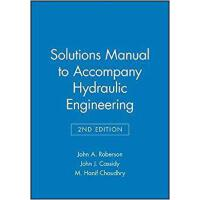 【预订】Solutions Manual to Accompany Hydraulic Engineering, Se