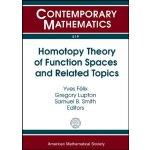 【预订】Homotopy Theory of Function Spaces and Related Topics 9