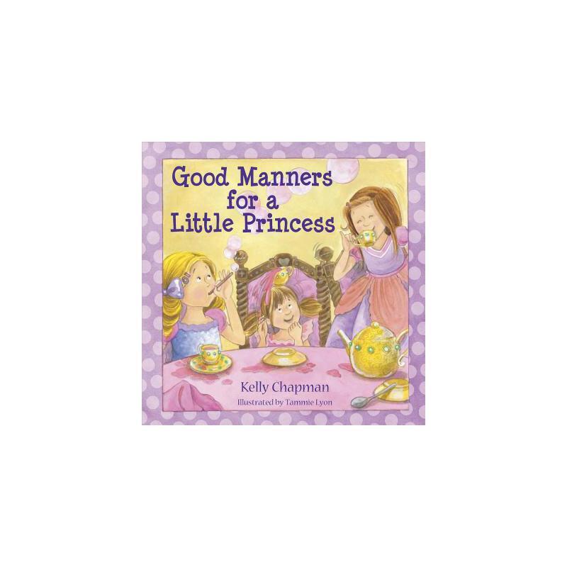 【预订】Good Manners for a Little Princess 预订商品,需要1-3个月发货,非质量问题不接受退换货。