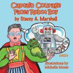 【预订】Captain Courage Faces Robot Boy: Captain Courage Book 3