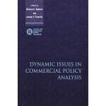 【预订】Dynamic Issues in Applied Commercial Policy Analysis