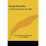 【预订】Kopal-Kundala: A Tale of Bengali Life (1885)