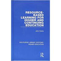【预订】Resource-Based Learning for Higher and Continuing Educa