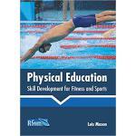 【预订】Physical Education: Skill Development for Fitness and S