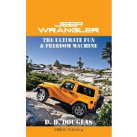 【预订】Jeep Wrangler The Ultimate Fun and Freedom Machine
