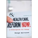 Health Care Reform Now!: A Pre*ion for Change
