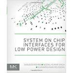 【预订】System on Chip Interfaces for Low Power Design 97801280