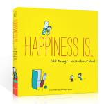 英文原版 Happiness is 幸福是……我爱爸爸的200件事 Things I Love About Dad 0