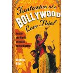 Fantasies of a Bollywood Love Thief(ISBN=9780156030847) 英文原
