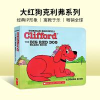 英文原版 Clifford The Big Red Dog 大红狗克利弗系列 纸板书 0-5岁