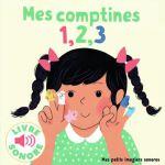 法语原版 法语启蒙 发声书 数字学习 童谣Mes Comptines 1, 2, 3 : 6 Comptines à