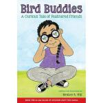 【预订】Bird Buddies: A Curious Tale of Feathered Friends