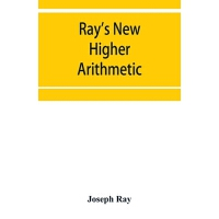【预订】Ray's New higher arithmetic: a revised edition of the H
