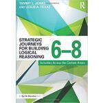 【预订】Strategic Journeys for Building Logical Reasoning, 6�C8