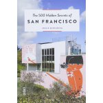 The 500 Hidden Secrets of San Francisco,【旅行指南】旧金山:500个隐藏的秘密