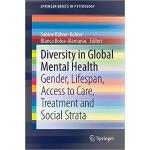 【预订】Diversity in Global Mental Health 9783030291112