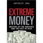 【预订】Extreme Money: Masters of the Universe and the Cult of