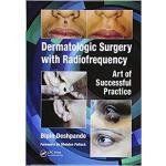 【预订】Dermatologic Surgery with Radiofrequency 9781138301146