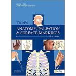【预订】Field's Anatomy, Palpation & Surface Markings 978070204