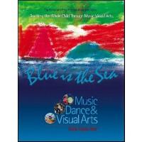 【预订】Blue Is the Sea: Music, Dance & Visual Arts