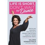 【预订】Life Is Short, Don't Wait to Dance: Advice and Inspirat