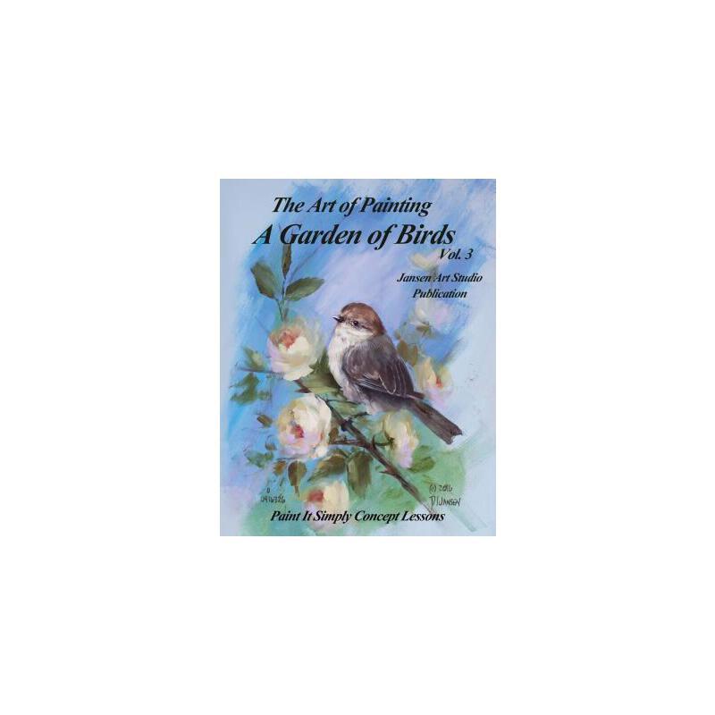 【预订】A Garden of Birds Volume 3: Paint It Simply Concept Lessons 预订商品,需要1-3个月发货,非质量问题不接受退换货。