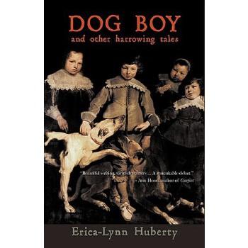 【预订】Dog Boy and Other Harrowing Tales 预订商品,需要1-3个月发货,非质量问题不接受退换货。