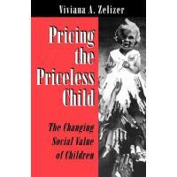 【预订】Pricing the Priceless Child 9780691034591