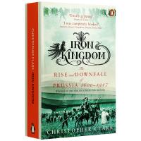 钢铁帝国普鲁士的兴衰 英文原版历史读物 Iron Kingdom The Rise and Downfall of P