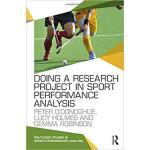 【预订】Doing a Research Project in Sport Performance Analysis