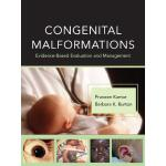 【预订】Congenital Malformations: Evidence-Based Evaluation and