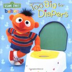 【预订】Too Big for Diapers (Sesame Street) 9780375810459