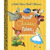 【预订】Disney: Nine Classic Tales (Disney Mixed Property)