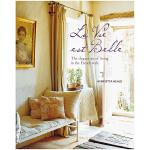 La Vie est Belle 美丽人生 法式家居生活的优雅艺术生活书籍