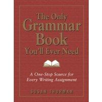 英语语法指南 英文原版 The Only Grammar Book You'll Ever Need 进口学习工具书