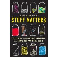 【预订】Stuff Matters Exploring the Marvelous Materials That Sh